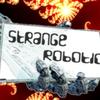 Strange Robotic