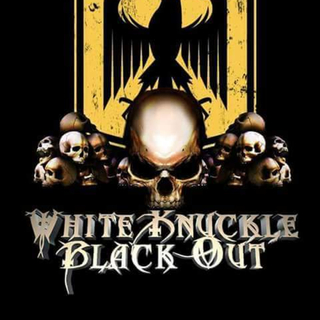 White Knuckle Black Out