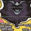 bloodshot barrels