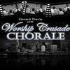 The Worship Crusade Chorale