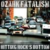OzarkFatalism
