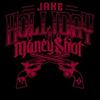 Jake Holliday & Moneyshot