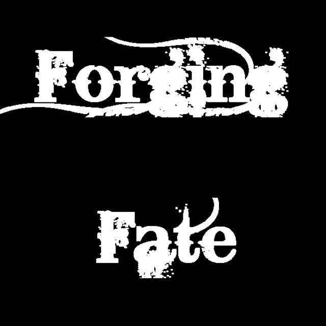 Forging Fate