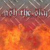 ASH THE SKY
