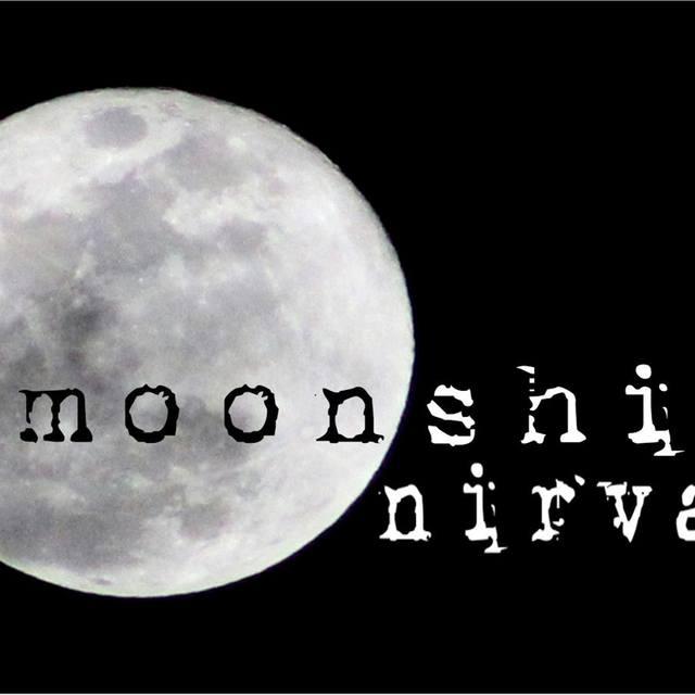 Moonshine Nirvana