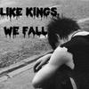 likekingswefall