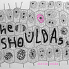 The Shouldas