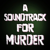 A-Soundtrack-For-Murder