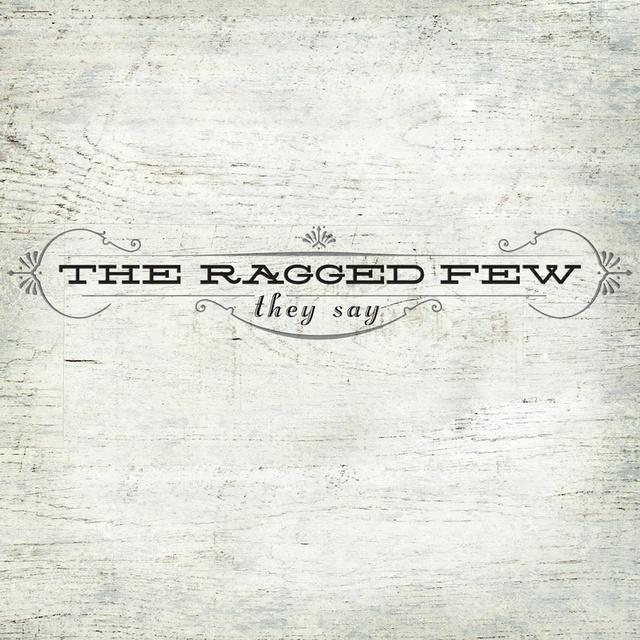 The Ragged Few