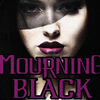 Mourning Black