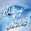 Diary of Snow