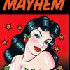 Mayhem Mary