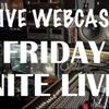 Friday Nite LIVE!