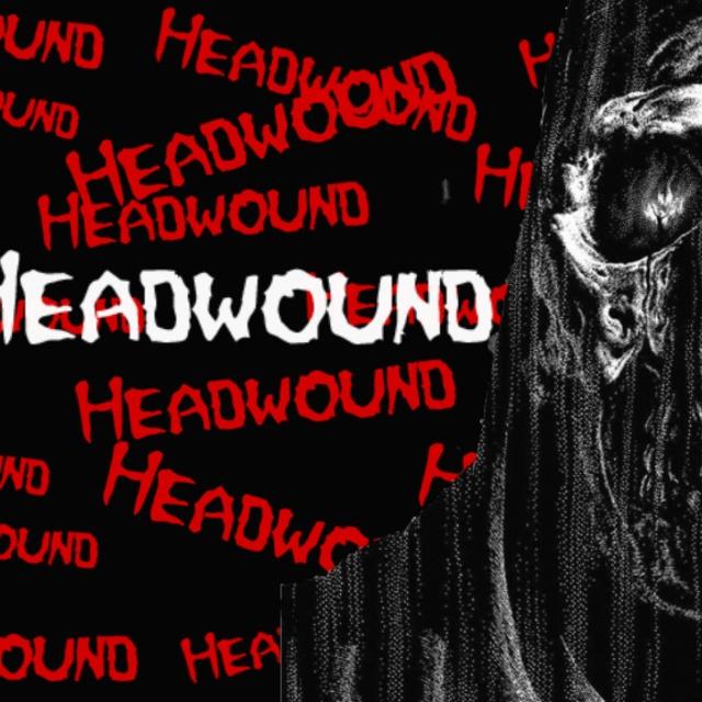 Headwound
