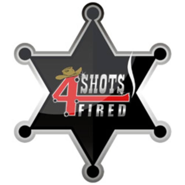 4 Shots Fired